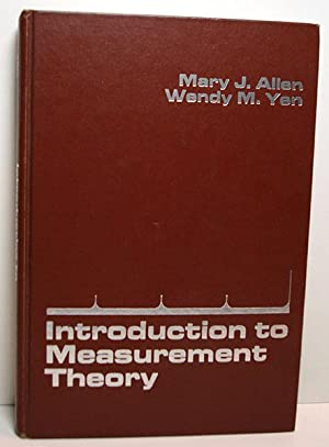 Introduction to Measurement Theory: Allen, Mary J. & Yen, Wendy M.