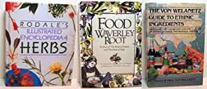 Trio of books on food: 1. The Von Welanetz Guide to Ethnic Ingredients; 2. Rodale's ...