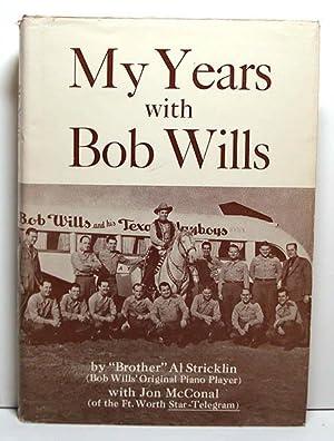 My Years With Bob Wills: Stricklin, Al