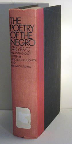 The Poetry of the Negro 1746-1970: Hughes, Langston & Bontemps, Arna