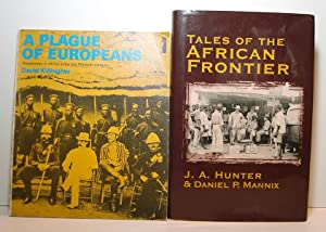 """AFRICA: """" Tales of The African Frontier"""" & """"A Plague of Europeans: Westerners in..."""