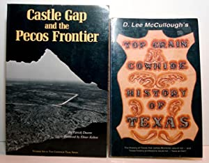 "Two Books On Early Texas: ""Top Grain Cowhide: History of Texas"" & ""Castle Gap ..."