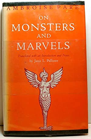 Ambroise Pare On Monsters and Marvels (translated from the French): Pare, Ambroise