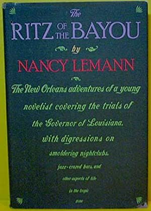The Ritz of the Bayou: Lemann, Nancy