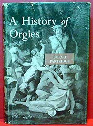 A History of Orgies: Partridge, Burgo
