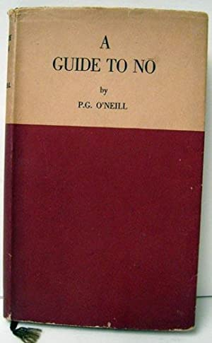 A Guide to Noh: O'Neil, P. G.