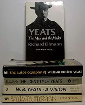 W. B. Yeats Collection: 5 Books: The Autobiograqphy of William Butler Yeats; A Vision; Selected ...