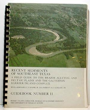 Recent Sediments of Southeast Texas A Field: Bernard H. A.