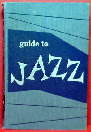 Guide to Jazz: Panassie, Hugues, and Gautier, Madeleine