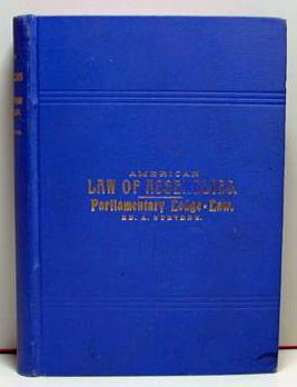 American Law of Assemblies. Parliamentary Lodge-Law.: Ed A. Stevens
