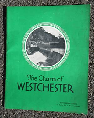 The Charm of Westchester: Westchester County Publication Committee