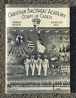 The Corps of Cadets Present The Infantry Regiment in the Forty-Seventh Annual Review and Exhibition...