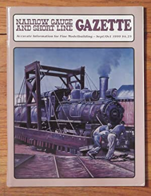 NARROW GAUGE AND SHORT LINE GAZETTE 9-10/1999: Benchmark Publications