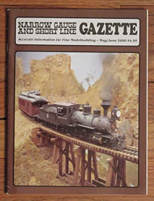 NARROW GAUGE AND SHORT LINE GAZETTE 5-6/2000: Benchmark Publications
