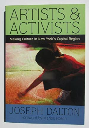 Artists & Activists: Making Culture in New York's Capital Region