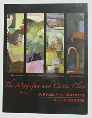 The Magafan and Currie Clan: A Family of Artists