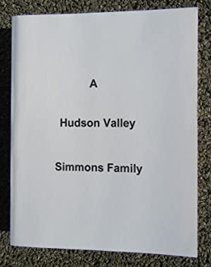 A Hudson Valley Simmons Family: Simmons, Henry & Linda