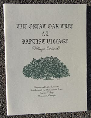 The Great Oak Tree at Baptist Village (Village Sentinel): Leveritt, Bryant and Lillie