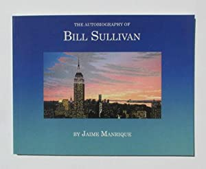 The Autobiography of Bill Sullivan