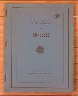 The Lakes of Tennessee: Tennessee State Planning Commission