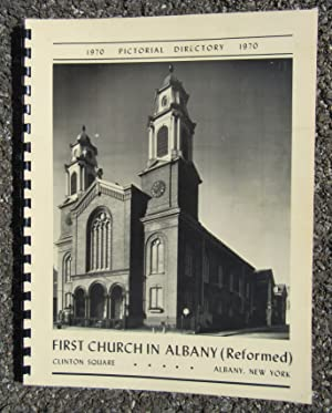 First Church in Albany (Reformed) 1970 Pictorial Directory: First Church in Albany