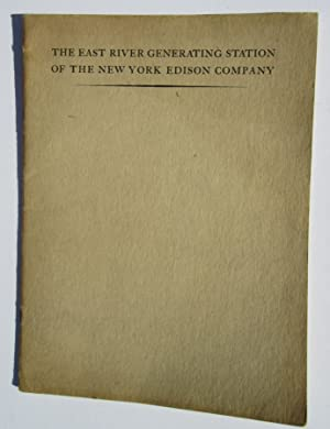 The East River Generating Station of the The New York Edison Company: New York Edison Company
