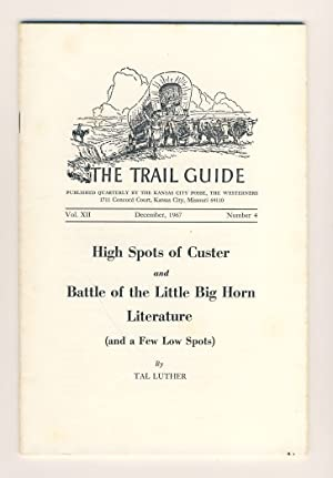 High Spots of Custer and Battle of: Luther, Tal