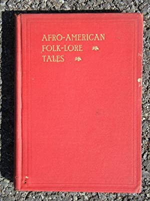 Afro-American Folk Lore Told Round Cabin Fires on the Sea Islands of South Carolina: Christensen, A...