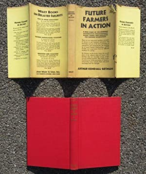 Future Farmers in Action: A Brief Study: Getman, Arthur Kendall