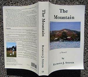 The Mountain: Steiner, Raymond J.