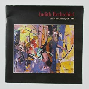 Judith Rothschild: Gesture and Geometry 1948-1960