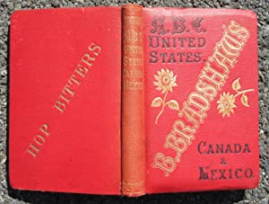 B. Bradshaw's ABC Dictionary to the United States, Canada, & Mexico, Showing the Most ...