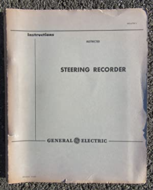 Steering Recorder: Instructions GEI-27911: General Electric Company