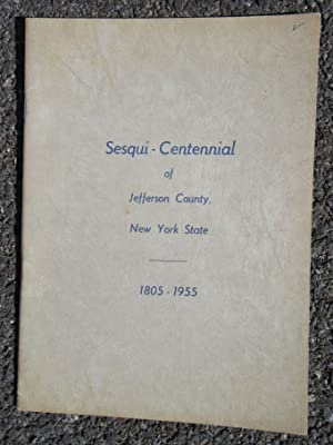 Jefferson County Sesqui-Centennial Program and Historical Almanac: 1805-1955, One Hundred and Fifty...