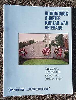 Adirondack Chapter Korean War Veterans Memorial Dedication: Adirondack Chapter Korean