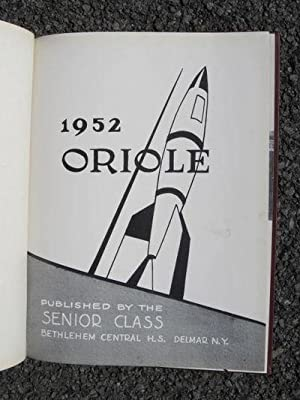 1952 Oriole [Bethlehem High School Yearbook Delmar, NY]: Bethlehem Central High School