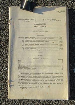 Marksmanship: Rifle: General (TR 150-10): U.S. Government Printing Office