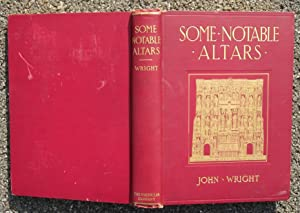 Some Notable Altars in the Church of England and the American Episcopal Church: Wright, John