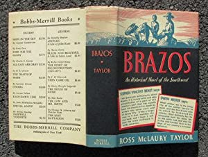 Brazos: An Historical Novel of the Southwest: Taylor, Ross McLaury