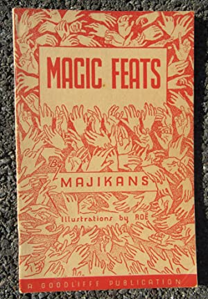 Magic Feats: A Miscellany of Practical Magic: Majikans