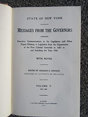 State of New York Messages from the Governors [Volume 5, 1857-1868, Civil War-era Governors Edwin D...