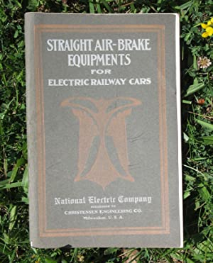 Straight Air-Brake Equipments for Electric Railway Cars: National Electric Company