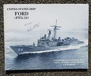 USS FORD (FFG-54) U.S. NAVY GUIDED-MISSILE FRIGATE 1985 COMMISSIONING BOOK: U.S. NAVY