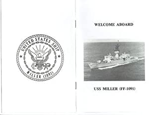 USS MILLER (FF-1091) U.S. NAVY KNOX-CLASS FRIGATE 1982 WELCOME ABOARD BOOKLET; OFFICIAL PHOTO: U.S....