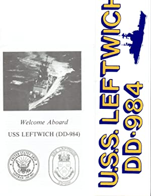 USS LEFTWICH (DD-984) U.S. NAVY DESTROYER 1986 WELCOME ABOARD BOOKLET; OFFICIAL PHOTO: U.S. NAVY