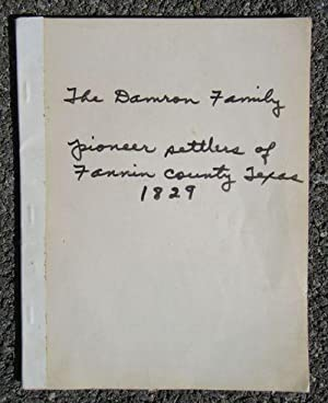 The Damron Family, Pioneer Settlers of Fannin County Texas, 1829: Allen, Catharine