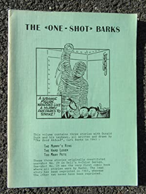 The One-Shot Barks: Donald Duck in The Mummy's Ring, The Hard Loser, Too Many Pets: Barks, Carl