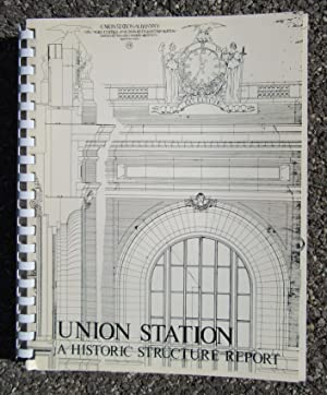 Union Station, Albany, New York: A Historic Structure Report: New York State Office of General ...