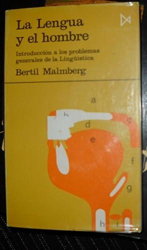 La Lengua y el Hombre: Malmberg, Bertil