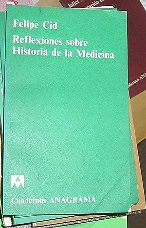Reflexiones Sobre Historia de la Medicina: Cid, Felip